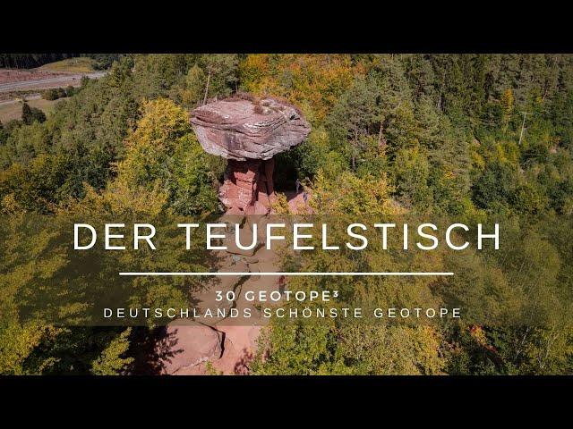 Der Teufelstisch - 30 Geotope³ -  Deutschlands schönste Geotope