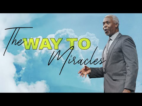 The Way to Miracles | Bishop Dale C. Bronner | Word of Faith Family Worship Cathedral