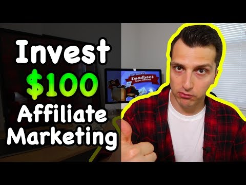 How to Invest $100 Into Affiliate Marketing (Beginner's Guide)