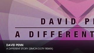 David Penn - A Different Story (Simon Doty Remix)