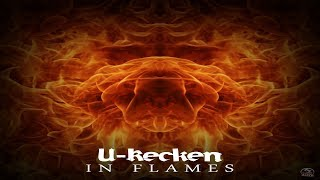 U-Recken - In Flames ᴴᴰ