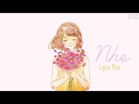 🎧 Nhẹ - Uyên Pím (Bệt Band) | Lyrics | Lyz.