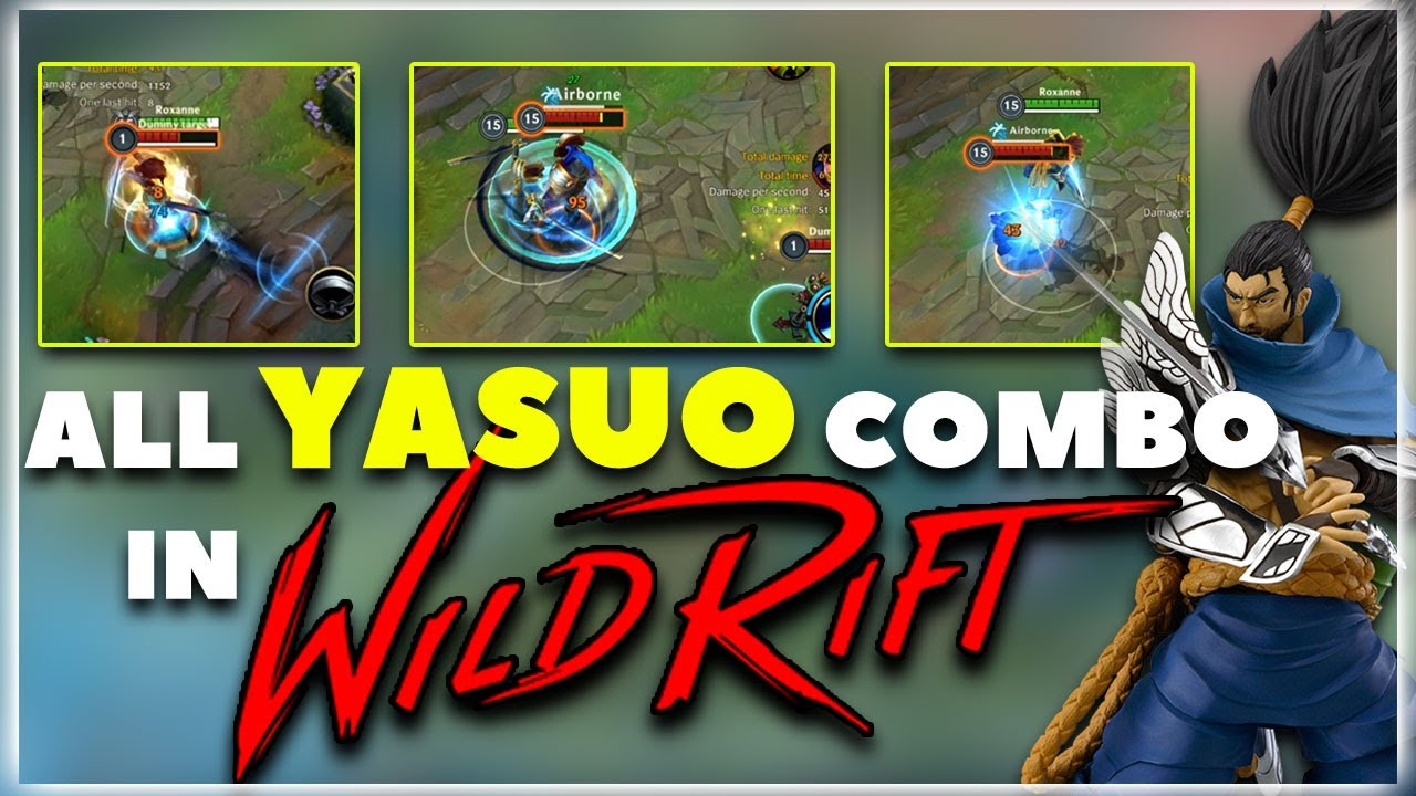 All Yasuo Combo Demo in Wild Rift | League of Legends Wild Rift