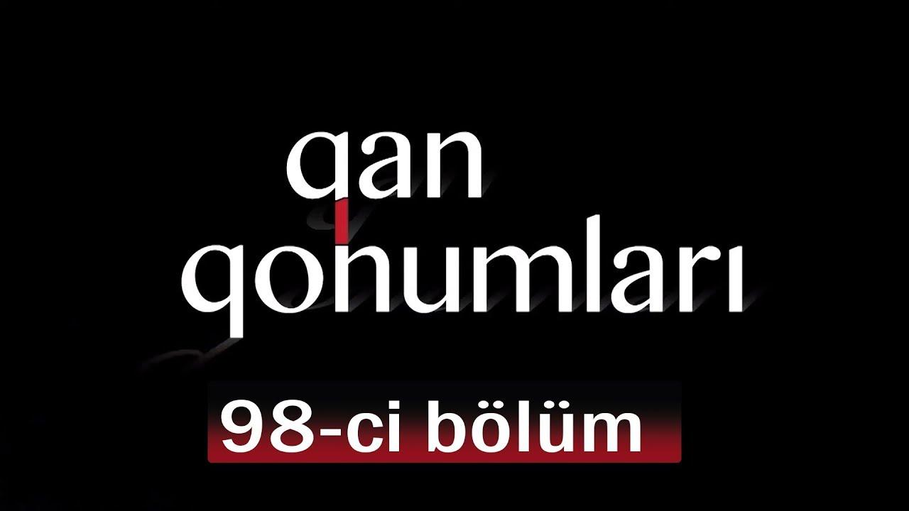 Qan Qohumları (98-ci bölüm)