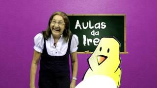 AULAS DA IRENE   OLHEIRA