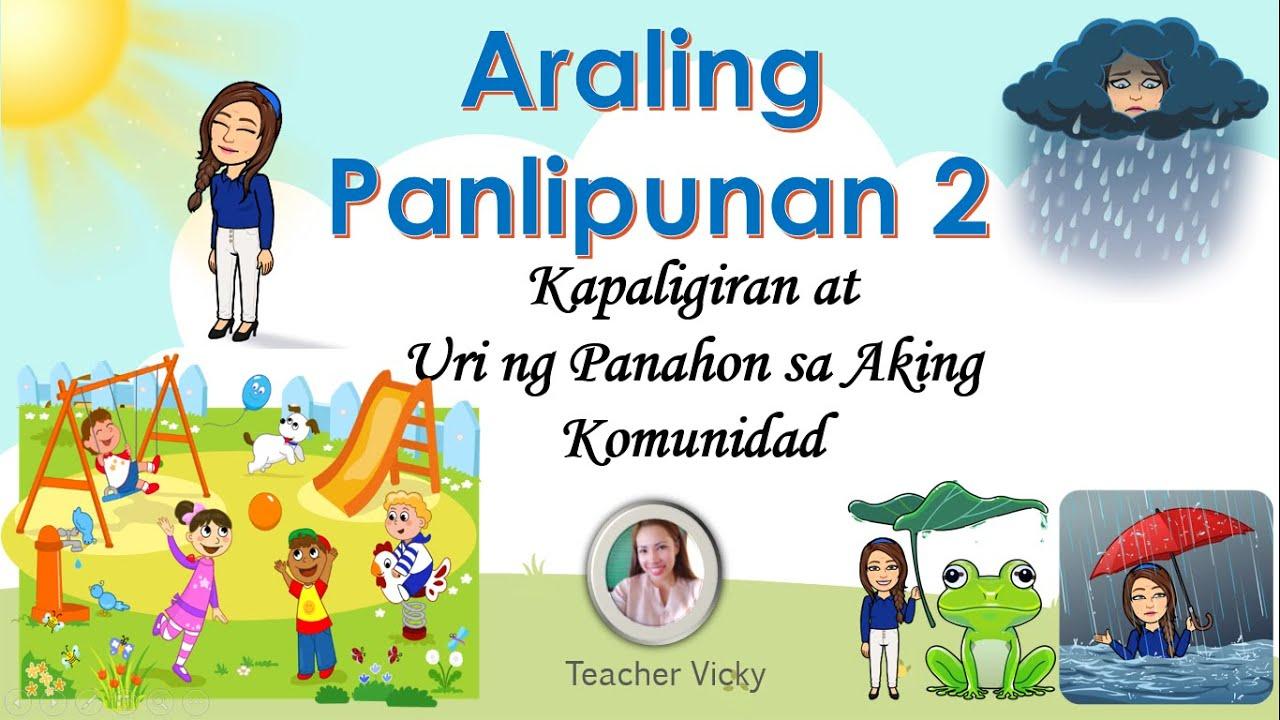 Kapaligiran at Uri ng Panahon sa Aking Komunidad   Araling Panlipunan 2 -  YouTube [ 720 x 1280 Pixel ]
