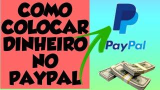 Paypal-como colocar dinheiro no paypal 2020
