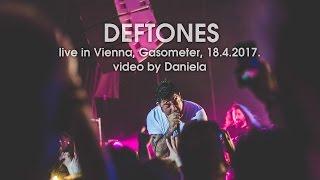 DEFTONES - Live in Vienna /Austria / 18.04.2017.