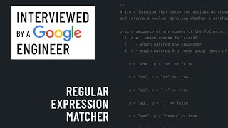 Technical interview with a Google engineer: Regular expression evaluator