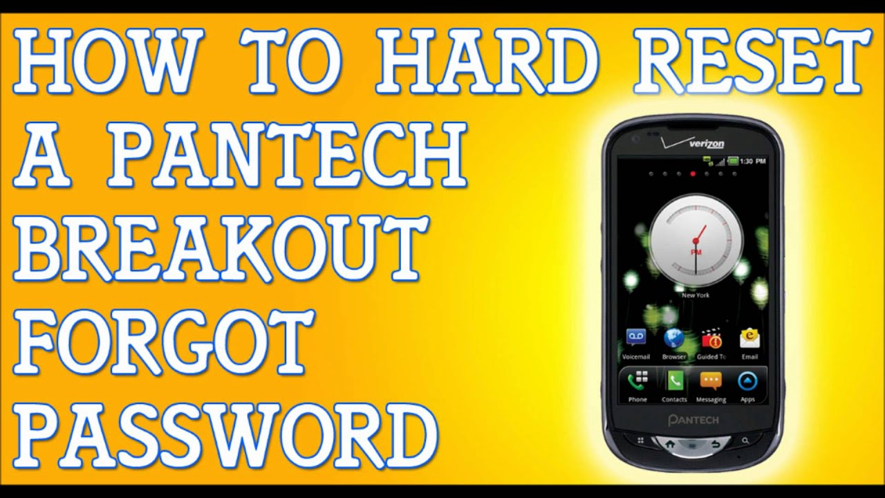 forgot password to pantech breakout how to hard reset youtube rh youtube com