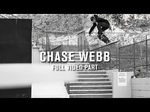 Chase Webb Full Video Part - TransWorld SKATEboarding