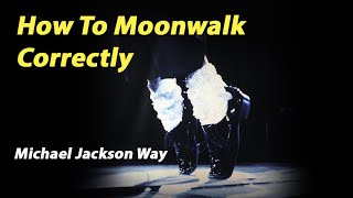 How to Moonwalk Correctly - Michael Jackson Dance