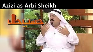Azizi as Arbi Shiekh | Hasb-E-Haal | 20 Mar 2015
