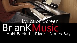 Piano Karaoke | Hold Back The River - James Bay | (Acoustic Cover)