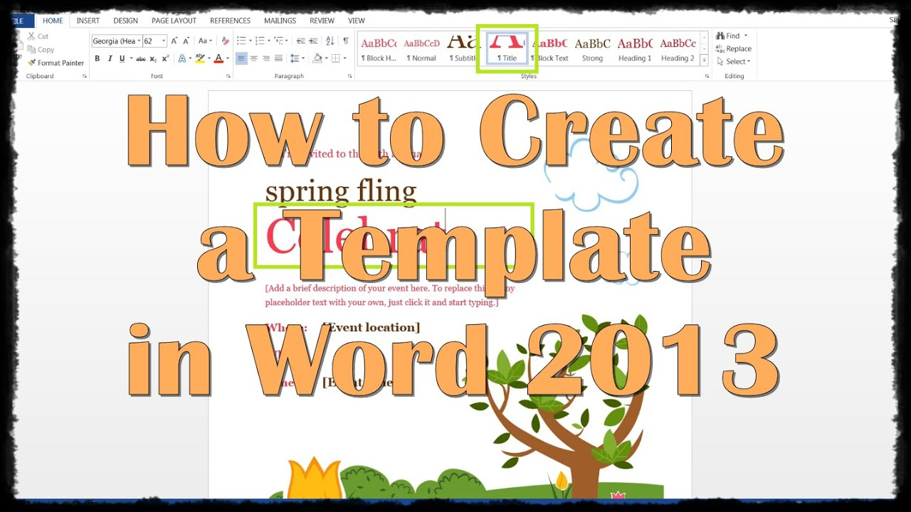 How To Create A Template In Word 2013 Youtube