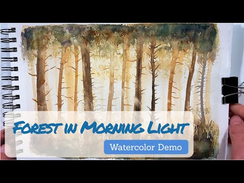 Forest in the Morning Light – Watercolor Demo | Watercolor Tutorial | Landscape Painting | Beginners