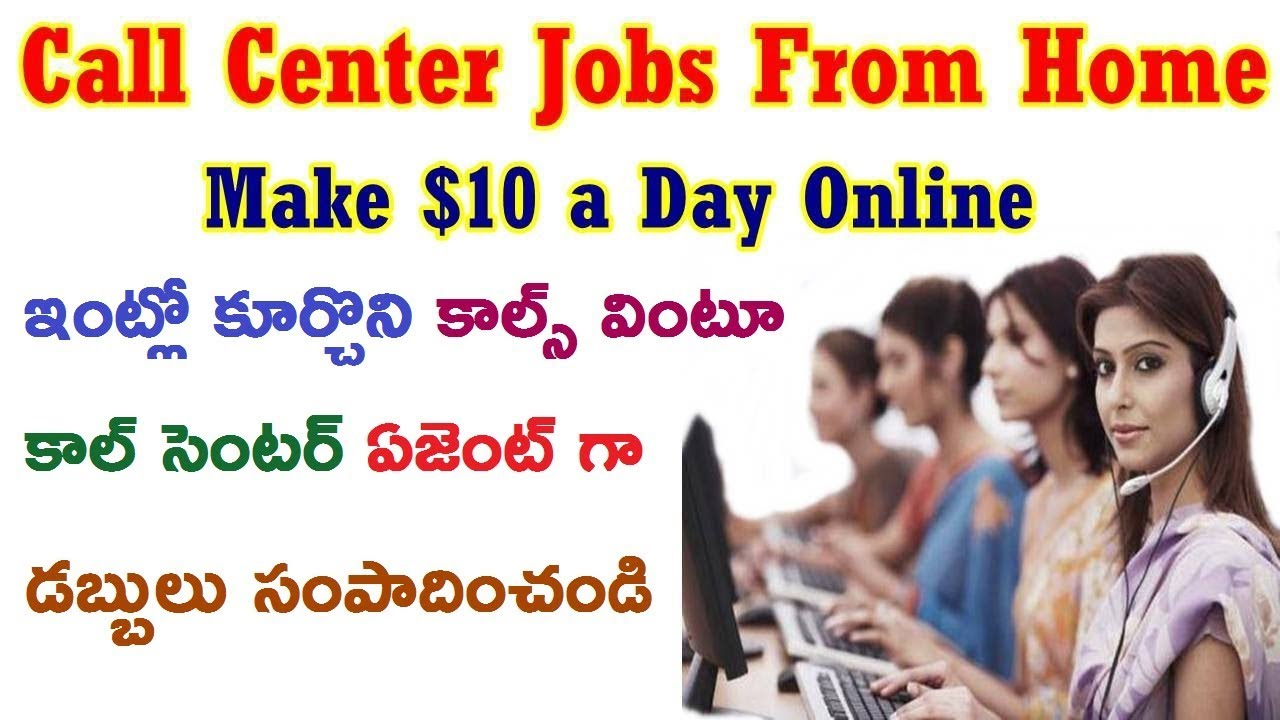 Call Center Jobs From Home ll (100 % Genuine) ll Make $10 a Day ...