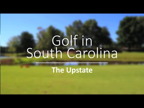 Golf in South Carolina: The Upstate