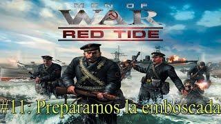 MOW Red Tide #11: Preparamos la emboscada