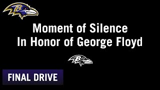 Ravens Come Together to Honor George Floyd | Ravens Final Drive