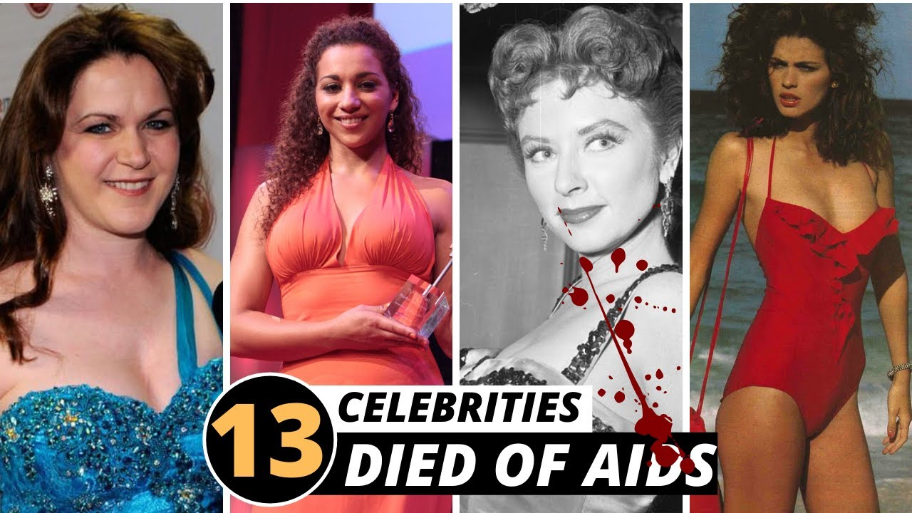 Download 13 Famous Female Celebrities Died and Battle of Aids