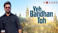 Yeh Bandhan Toh By Ankush Sharma   Karan Arjun   ShahRukh Khan, Salman Khan   Kumar,Udit,Alka