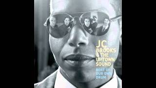 JC Brooks & The Uptown Sound -- Love One Another