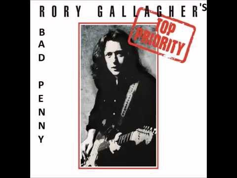 BAD PENNY A RORY GALLAGHER SONG