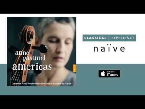Anne Gastinel, Sandrine Piau, Violoncelles  - Bachianas Brasileiras No. 1, W246: III. Fuga. Conversa