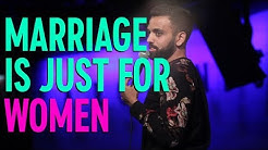 Getting Married is Just for Women | Akaash Singh | Stand Up Comedy