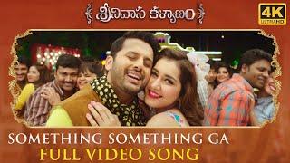 Something Something Full Song Srinivasa Kalyanam Songs | Nithiin, Raashi Khanna