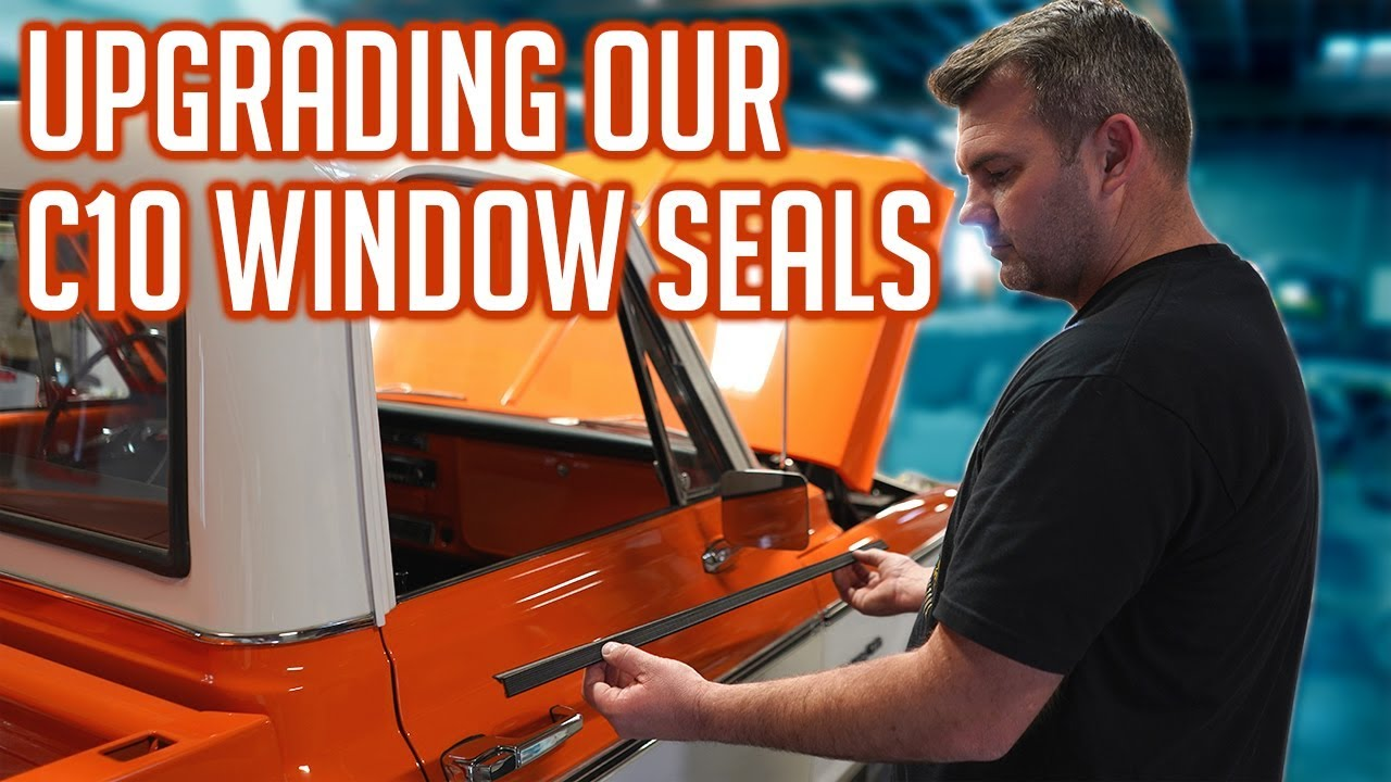 Best Window Seals For A Chevy C10 Youtube