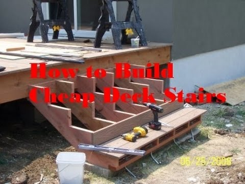 Deck building p2 how to make steps for deck cheap for How to build a house on a budget