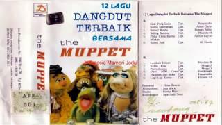 12 LAGU DANGDUT TERBAIK BERSAMA MUPPET 1970 an