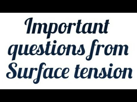 Important questions from surface tension