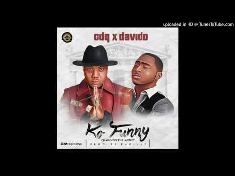 CDQ & Davido – Ko Funny