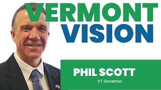 VT Governor Phil Scott - Berlin, VT - the America I want is