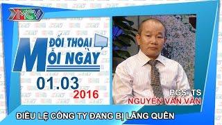 dieu le cong ty dang bi lang quen - pgsts nguyen van van  dtmn 010316