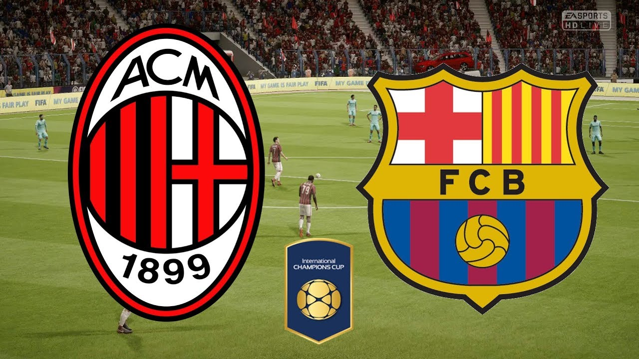 International Champions Cup 2018 Ac Milan Vs Barcelona 05 08 18 Fifa 18 Youtube