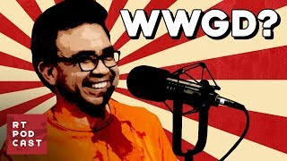 WWGD: What Would Gus Do? - Ep. #589 - RT Podcast