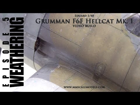1/48 F6F-3 (Mk.I) Hellcat scale model step by step build - Ep.5 - Weathering