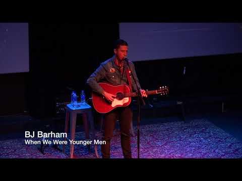 BJ Barham - When We Were Younger Men