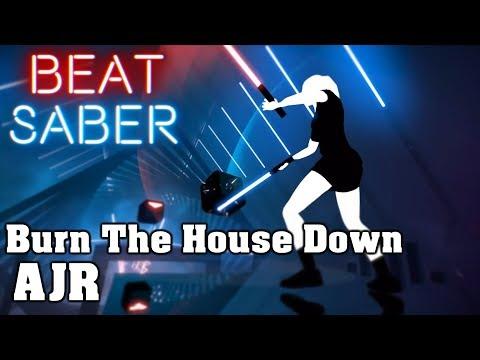 Beat Saber - Burn The House Down - AJR (custom song) | FC