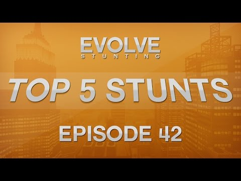 Evolve Top 5 Stunts | The Late Edition with Forest | Episode 42
