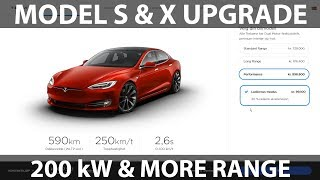 Model S and X upgraded range, acceleration and 200 kW
