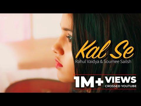 Kal Se Rahul Vaidya Songs Download PK Free Mp3