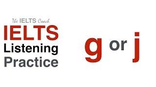 IELTS Listening Practice G or J
