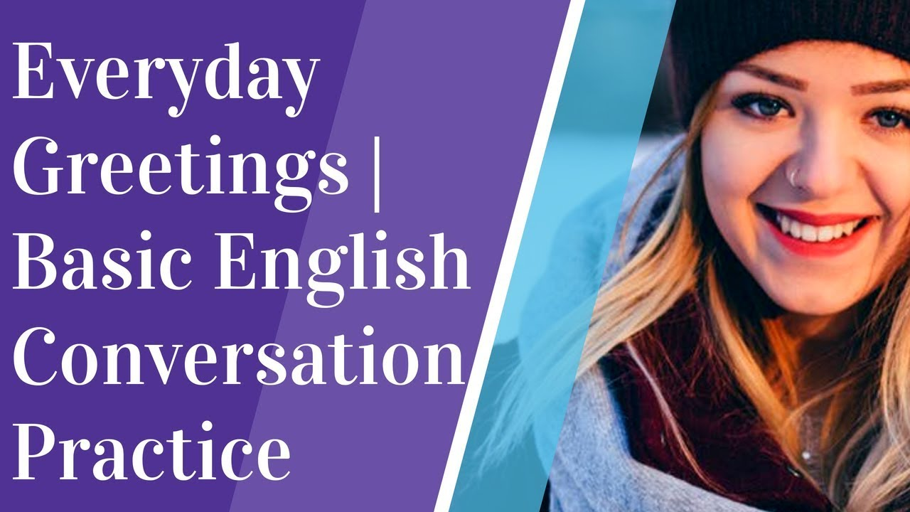 Download Everyday Greetings | Basic English Conversation Practice | learning GO |