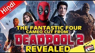 Fantastic Four In Deadpool 2 Film? [Explained In Hindi]