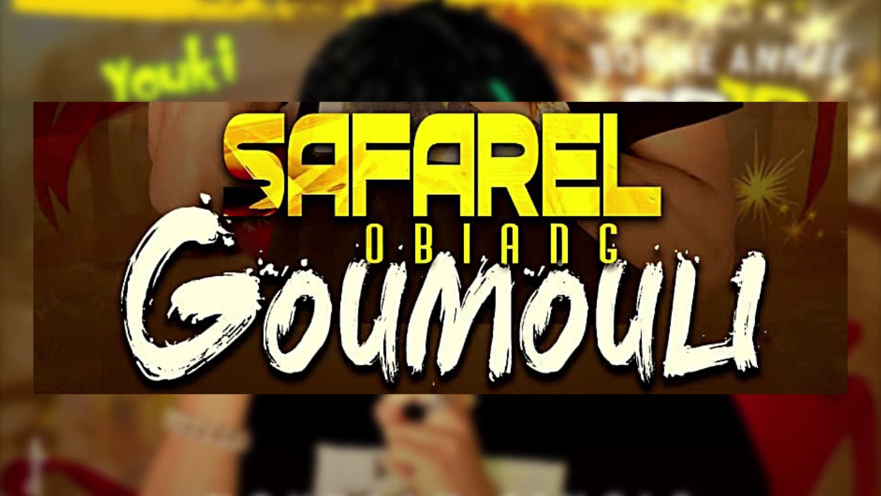 safarel obiang goumouli mp3